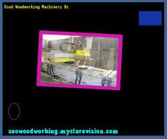 Woodworking Machinery Show Germany by Used Woodworking Machinery Dealers 095219 Woodworking Plans And