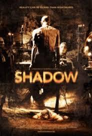 Shadow (2009) izle