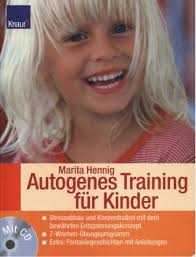 Autogenes Training für Kinder - Marita Hennig - Umschlagtext, ... - 342666738Xg