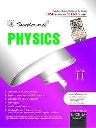 rachna sagar together with physics for class 11 2017