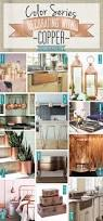 best 25 copper kitchen decor ideas on pinterest copper copper color series decorating with copper copper brass metal home decor