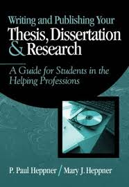 Writing and Publishing Your Thesis  Dissertation  and Research   A Guide for Students in the Helping Professions