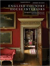 English Country House Interiors Jeremy Musson Paul Barker Sir - Country house interior design