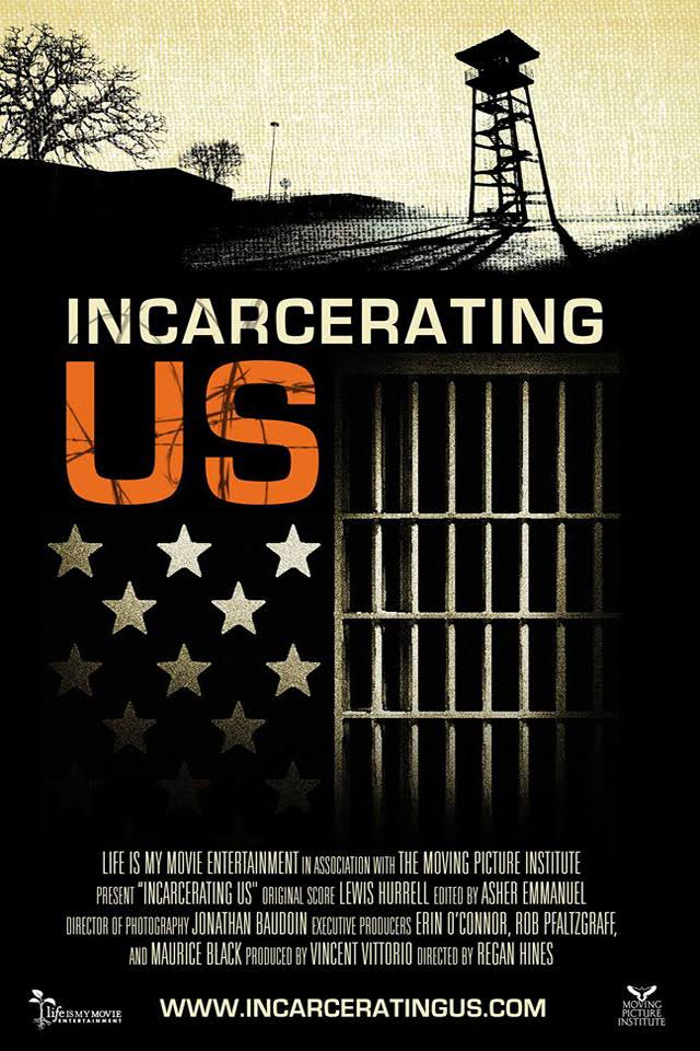 Sustainable Cinema: Incarcerating US