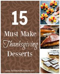 thanksgiving desserts 15 must make thanksgiving desserts 365 days of slow cooking