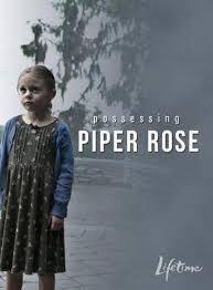 La posesión de Piper Rose ()