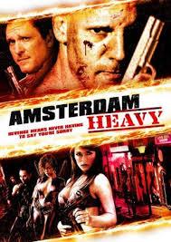 Amsterdam Heavy (2011) [vose]