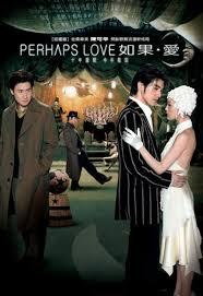 Nếu Như Yêu Perhaps Love 2005