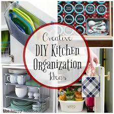 super creative kitchen organization ideas the happy housie