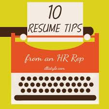 resume writing tips from an HR Rep   Are you job hunting or know someone
