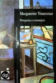 Marguerite Yourcenar, A beneficio de inventario / El tiempo, gran escultor / Peregrina y extranjera Images?q=tbn:ANd9GcSzOt1D1bgNEyQ97aBaHN4pxOOfFbsSCMvyQH3XLVTilc7WL5hX