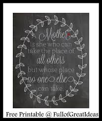 Mother Day Quotes by Full Of Great Ideas Mother U0027s Day Quotes Two Free Printables