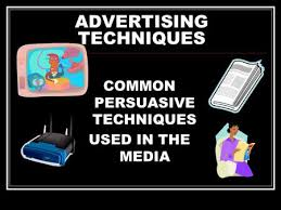 ADVERTISING TECHNIQUES COMMON PERSUASIVE TECHNIQUES USED IN THE MEDIA