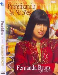 Fernanda Brum - Profetizando as Na��es - (�udio DVD) 2006