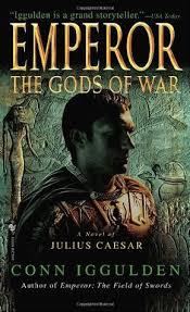 Gods Of War by The Gods Of War Emperor 4 By Conn Iggulden