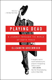 playing dead book by elizabeth greenwood official publisher