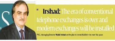 PTCL-CEO-President-Walid-Irshad-16-billions-investment-in-next-5-years.jpg - PTCL-CEO-President-Walid-Irshad-16-billions-investment-in-next-5-years