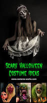 how to look scary for halloween scary halloween costume ideas gruesomely creative costumes