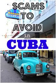 Air Bnb In Cuba You Havana A Laugh Scams To Avoid In Cuba