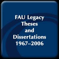 FAU Electronic Theses and Dissertations   fau digital flvc org Legacy FAU Student Theses and Dissertations