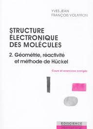 Livre : STRUCTURE ELECTRONIQUE DES MOLECULES..... Yves Jean ...