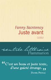 Fanny Saintenoy - Juste avant