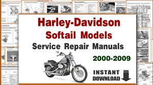 harley davidson softail models service repair manuals 2000 2009