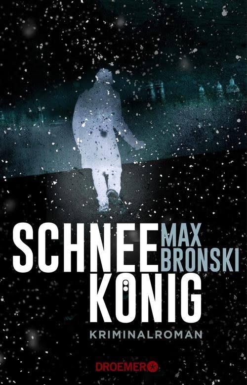 Bildergebnis für Schneekönig: Kriminalroman