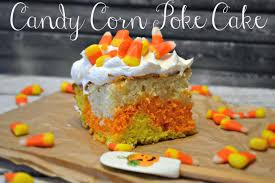 Fun Halloween Cakes Candy Corn Poke Cake Recipe Building Our Story