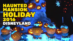 full haunted mansion holiday 2016 ride for halloween time at