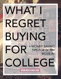 what i regret buying for college dorm shopping dorm and college