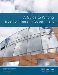 Using LaTeX to Write a PhD Thesis Yumpu A Guide to Writing a Senior Thesis in Government   Department of
