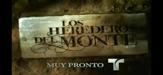 Los Herederos Del Monte Capitulo 57