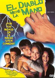 El diablo metio la mano (1999)