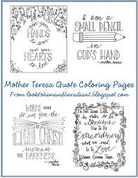 Mother Teresa Quotes On Love by Look To Him And Be Radiant Mother Teresa Quote Coloring Pages