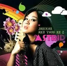 Astrid - Album Jadikan Aku Yang Kedua   Music