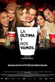 La ultima y nos vamos (2010) [Latino]