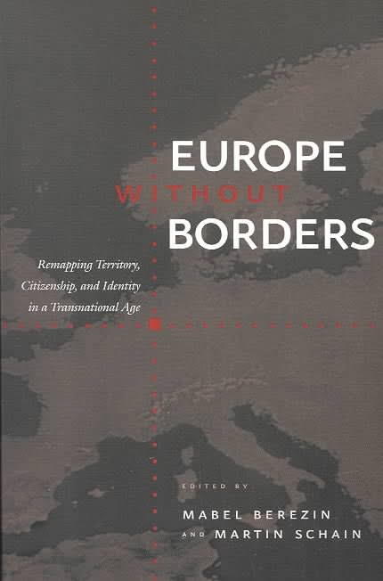 """Résultat de recherche d'images pour """"Europe without Borders: Remapping Territory, Citizenship, and Identity in a Transnational Age"""""""