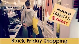 what time does target reopen black friday black friday shopping 2016 at target kohls forever21 youtube