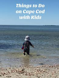 things to do with kids on cape cod u2013 brittany bendall fitness