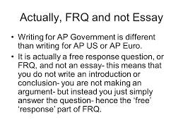 AP Essay Tips  Actually  FRQ and not Essay Writing for AP     SlidePlayer Grading All essays are graded using a grading rubric