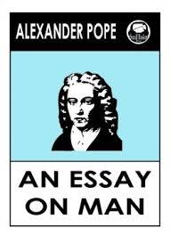 An essay on man summary alexander pope Alexander pope essay on man summary   Best Essay