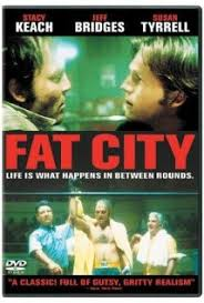 Fat City, ciudad dorada