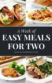 Dinners Ideas For Two Best 25 Easy Dinners For Two Ideas On Pinterest Easy Meals For