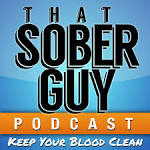 That Sober Guy Podcast: ...