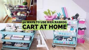 50 ways to use ikea raskog cart at home youtube