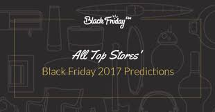when do the best black friday deals start rise and shine october 9 black friday ads 2017 disney store