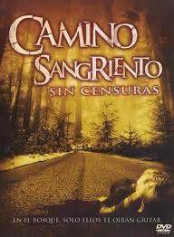Camino Sangriento (AKA Km. 666 II)