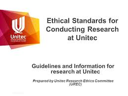 Ethical Standards for Conducting Research at Unitec Guidelines and     SlidePlayer   Why conduct ethically sound research