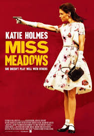 Miss Meadows ()